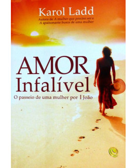 Amor Infalível | Karol Ladd