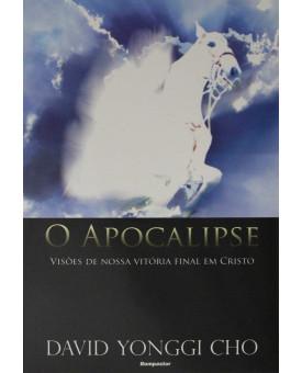 O Apocalipse | David Yonggi Cho