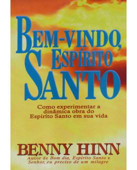 Bem-Vindo, Espírito Santo | Edição Bolso | Benny Hinn