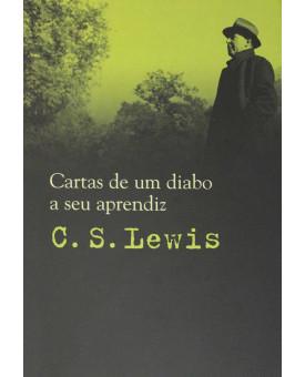 Cartas de Um Diabo ao Seu Aprendiz | C.S. Lewis