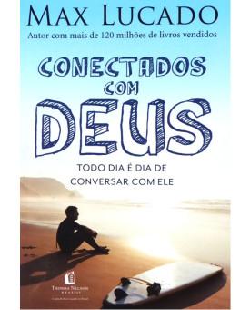 Livro Conectados Com Deus | Max Lucado