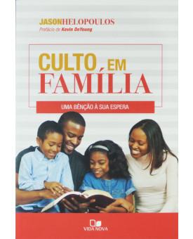 Culto em Família | Jason Helopoulos