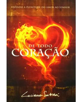 Livro De Todo Coração | Luciano Subirá