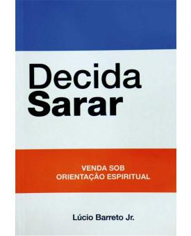 Livro Decida Sarar - Lucinho Barreto