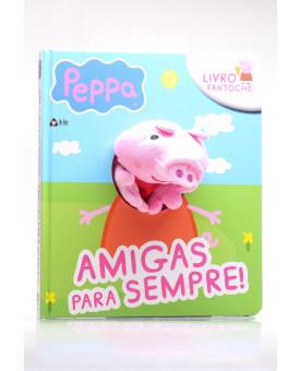 Livro Fantoche | Amigas Para Sempre! | Peppa