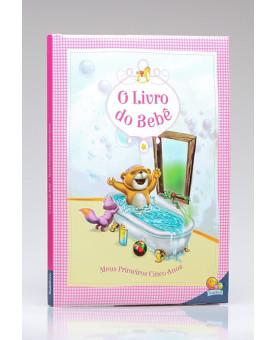 O Livro do Bebê | Meus Primeiros Cinco Anos | Todolivro | Rosa