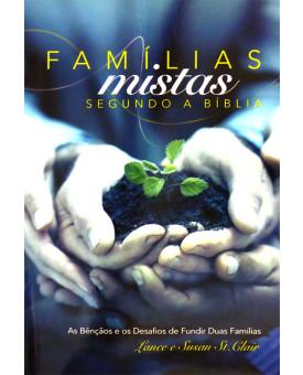Famílias Mistas Segundo a Bíblia | Lance & Susan St. Clair