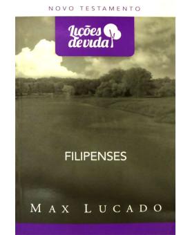 Lições de Vida | Filipenses | Max Lucado