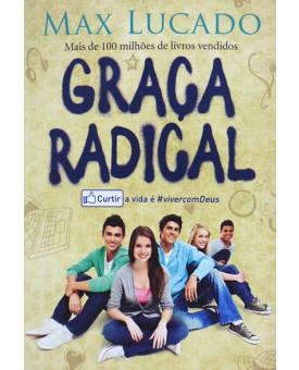 Livro Graça Radical - Max Lucado