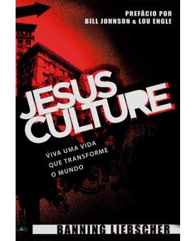 Jesus Culture | Banning Liebscher
