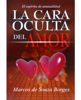 La Cara Oculta Del Amor | Marcos De Souza Borges