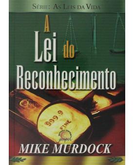 A Lei do Reconhecimento | Mike Murdock