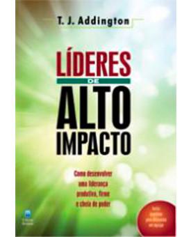 Líderes de Alto Impacto | T.J. Addington