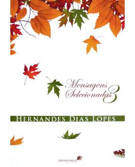 Mensagens Selecionadas 3 | Hernandes Dias Lopes