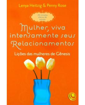 Livro Mulher, Viva Intensamente Seus Relacionamentos | Lenya