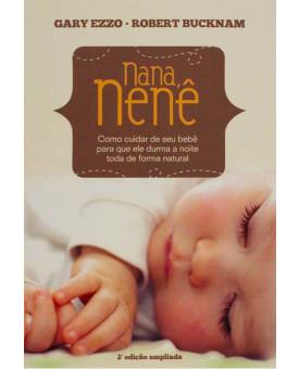 Livro Nana Nenê - Gary Ezzo