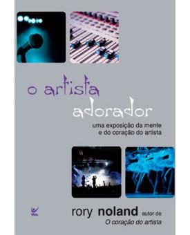 O Artista Adorador | Rory Noland