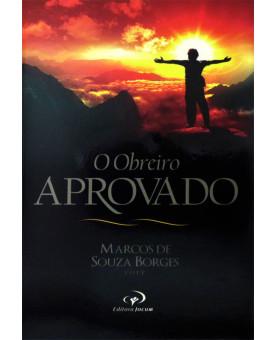Livro O Obreiro Aprovado – Marcos De Souza Borges