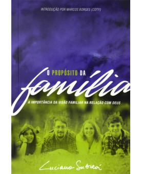 Livro O Propósito Da Família | Luciano Subirá