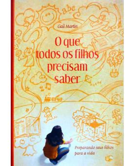 Livro O Que Todos os Filhos Precisam Saber - UDF (Universidade da Família)