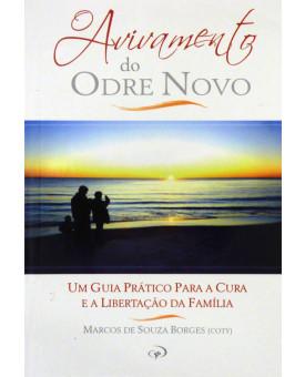 O Avivamento Do Odre Novo | Marcos De Souza Borges