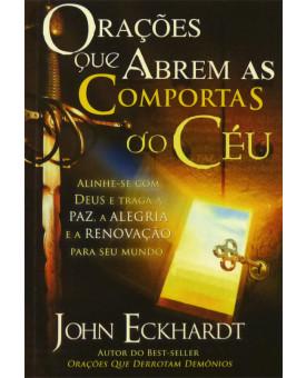 Livro Orações Que Abrem As Comportas Do Céu – John Eckhardt