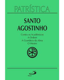 Coleção Patrística | Santo Agostinho | Vol. 24