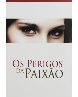 Livreto | Os Perigos da Paixão | Pr. Jonas Neves de Souza