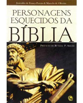 Personagens Esquecidos da Bíblia | Josivaldo de França & Marcelo de Oliveira