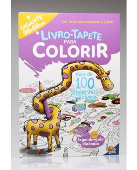 Livro - Tapete Para Colorir | Mais de 100 Desenhos Incríveis | Todolivro