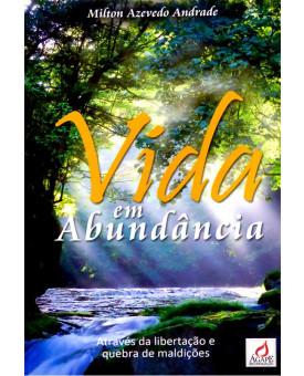 Vida em Abundância | Milton Azevedo Andrade
