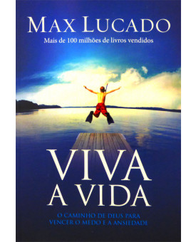 Viva a Vida | Max Lucado