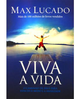 Livro Viva A Vida – Max Lucado
