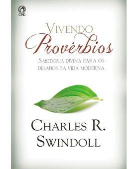 Livro Vivendo Provérbios – Charles R. Swindoll