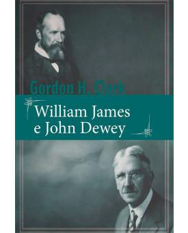 William James e John Dewey | Gordon H. Clark