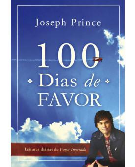 100 Dias de Favor | Joseph Prince