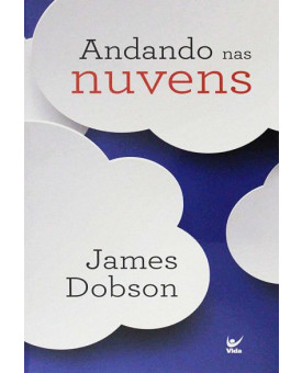 Andando nas Nuvens   James Dobson