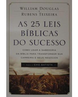 As 25 Leis Bíblicas do Sucesso | William Douglas e Rubens Teixeira