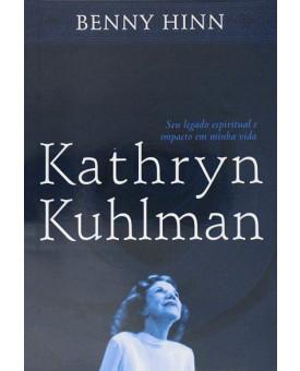 Kathryn Kuhlman | Benny Hinn