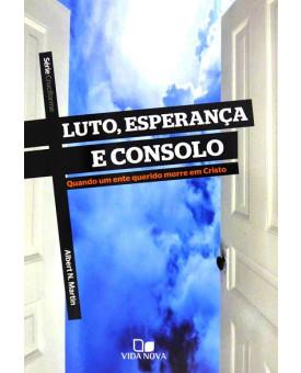 Livro Luto, Esperança e Consolo