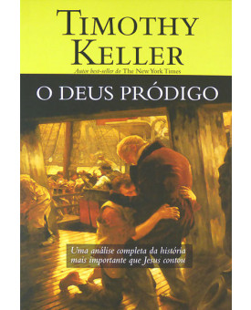 Livro O Deus Pródigo | Timothy Keller