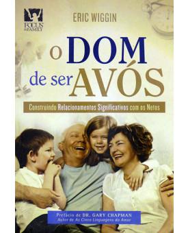 Livro O Dom de Ser Avós - UDF (Universidade da Família)