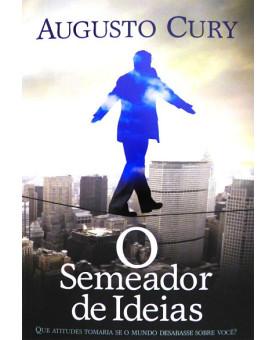 O Semeador de Ideias | Augusto Cury