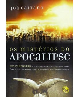 Os Mistérios do Apocalipse | Joá Caitano