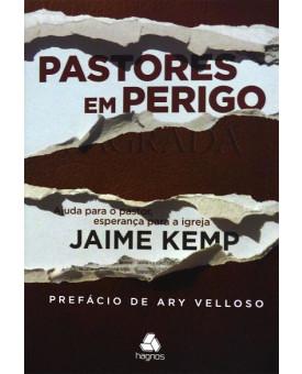 Pastores em Perigo | Jaime Kemp