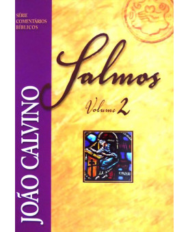 Livro Salmos Volume 2– João Calvino