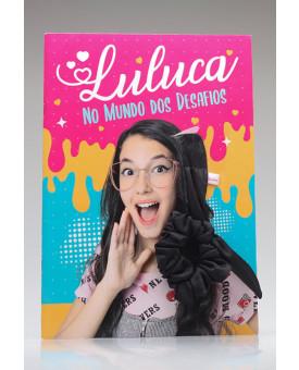 Luluca no Mundo dos Desafios + Scrunchie Super Fofo | Luluca