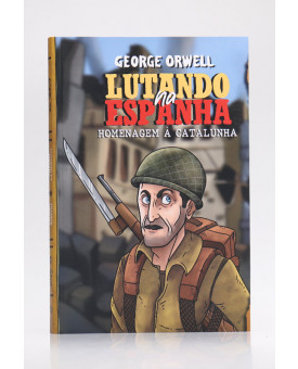 Lutando na Espanha | George Orwell