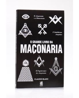 O Grande Livro da Maçonaria | Claudio Blanc