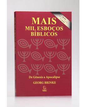 Mais Mil Esboços Bíblicos | 2º Edição | Georg Brinke